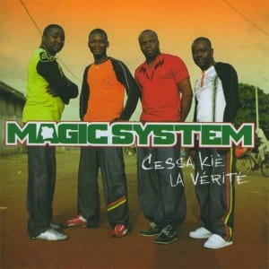MAGIC-SYSTEM_CeSaLaVerite